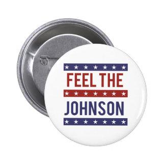 Feel the Johnson - Gary Johnson 2016 - -  Button
