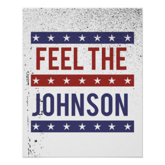 Feel the Johnson - Gary Johnson 2016 - -  Poster