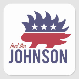 Feel the Johnson - Libertarian Porcupine - -  Square Sticker