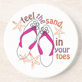 Feel The Sand In Your Toes Drink Coaster