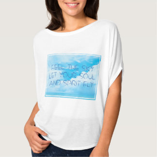 Feel the sky 4 T-Shirt
