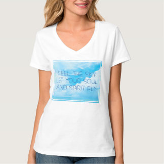 Feel the sky 6 T-Shirt