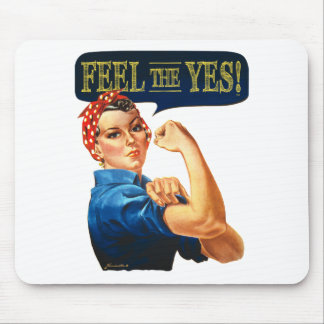 Feel the Yes! Rosie the Riveter Mouse Pad