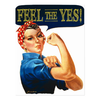 Feel the Yes Rosie the Riveter Postcard