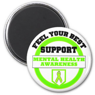 """""""Feel Your Best Mental Health Awareness"""" Magnets"""
