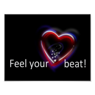 Feel your Heartbeat! - Poster Print
