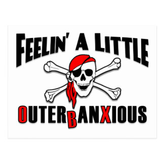 Feelin' a Little Outerbanxious Pirate OBX NC Beach Postcard
