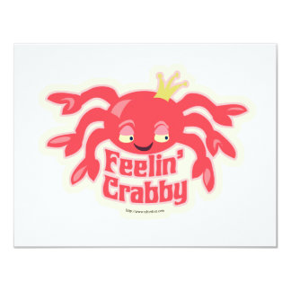 Feelin Crabby Cute Crab 4.25x5.5 Paper Invitation Card