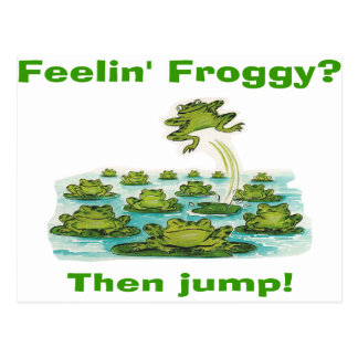 feelin froggy postcard