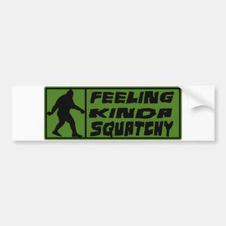 Feelin' Kinda Squatchy Bumper Sticker
