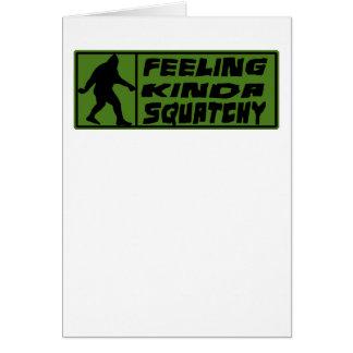 Feelin' Kinda Squatchy Card