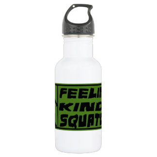 Feelin' Kinda Squatchy Water Bottle