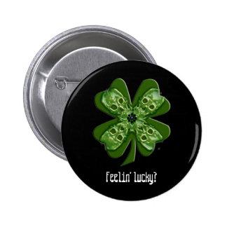 feelin lucky 2 inch round button