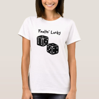 Feelin' Lukcy T-Shirt