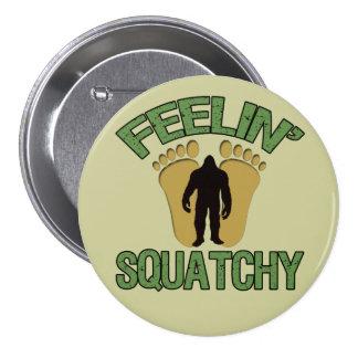 Feelin Squatchy Pins
