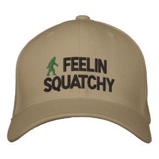 Feelin Squatchy Embroidered Baseball Hat