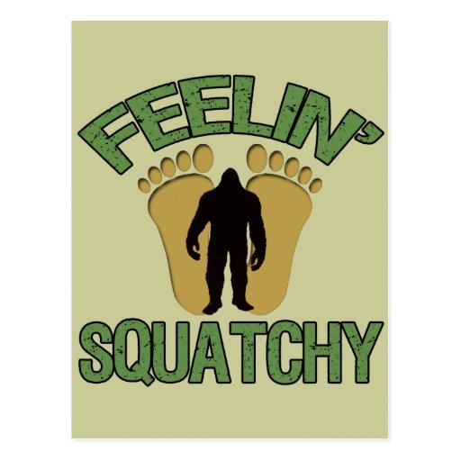 Feelin' Squatchy Post Card