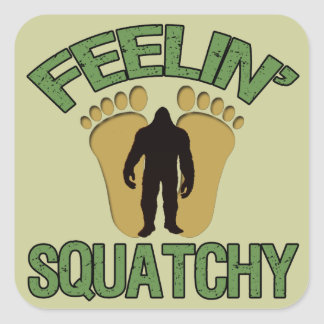 Feelin' Squatchy Square Sticker