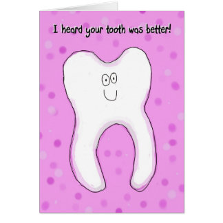 Feeling Better Sympathy Bad Tooth Hurting Card
