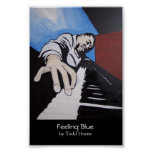 Feeling Blue Posters