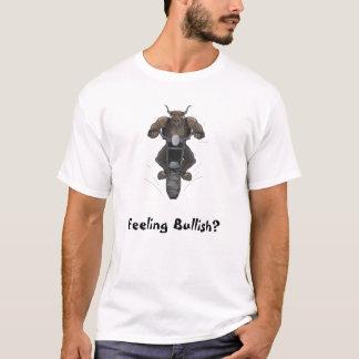 Feeling Bullish? T-shirt
