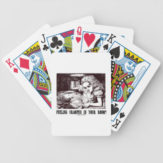 Feeling Cramped In Your Room? (Wonderland Alice) Bicycle Playing Cards