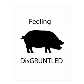 Feeling disGRUNTled Postcard