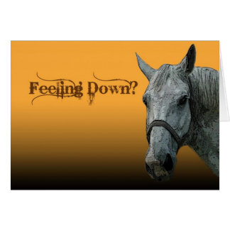 Feeling Down? Greeting Card