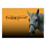 Feeling Down? Greeting Card