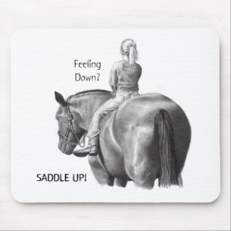 FEELING DOWN? SADDLE UP! PENCIL HORSE ART MOUSE PAD