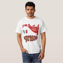 Feeling Espresso T-shirt