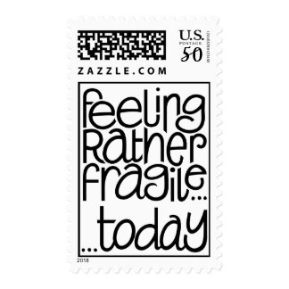 Feeling Fragile Stamp