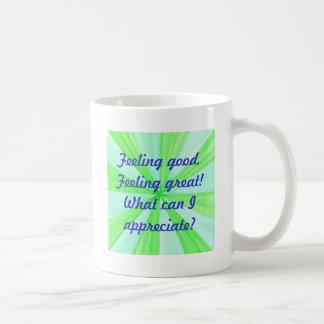 Feeling good, feeling great, affirmation coffee mug