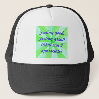Feeling good, feeling great, affirmation hat