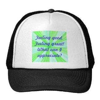 Feeling good, feeling great, affirmation hat