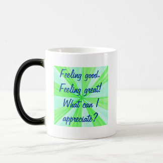 Feeling good, feeling great, affirmation mugs