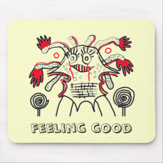 Feeling good mouse pad