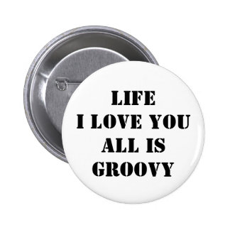 Feeling Groovy 2 Inch Round Button