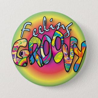 Feeling Groovy Pinback Button