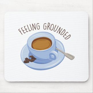 Feeling Grounded Mouse Pad