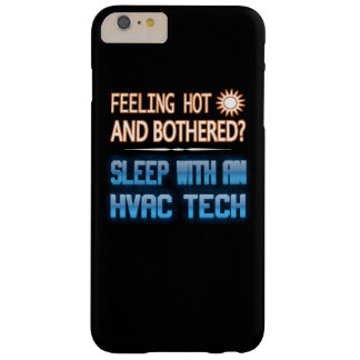 Feeling Hot And Bothered? Sleep With An HVAC Tech Barely There iPhone 6 Plus Case