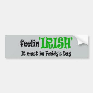 Feeling Irish - Paddys Day Bumper Sticker