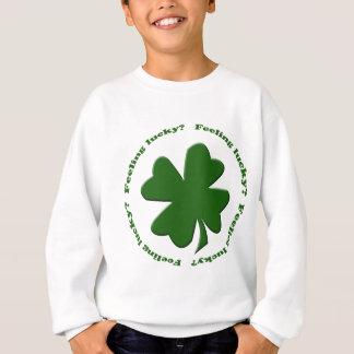 Feeling Lucky? Sweatshirt