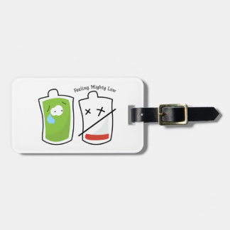 Feeling Mighty Low Luggage Tag