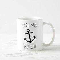 Feeling Nauti Funny Mug