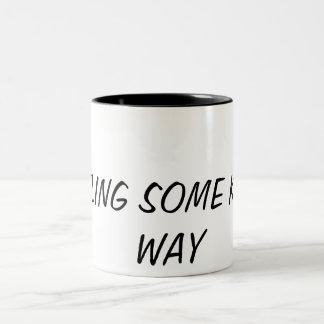 Feeling some kinda of way. Pretty self explanitory Two-Tone Coffee Mug