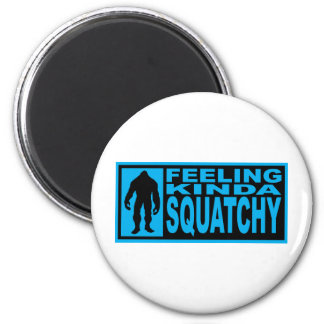 Feeling Squatchy Gear - Finding Bigfoot 2 Inch Round Magnet