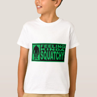 Feeling Squatchy Shirt - Finding Bigfoot