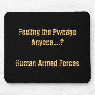 Feeling the Pwnage Anyone Mouse Pad