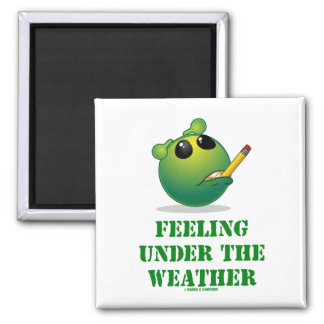 Feeling Under The Weather (Green Alien Attitude) Magnets